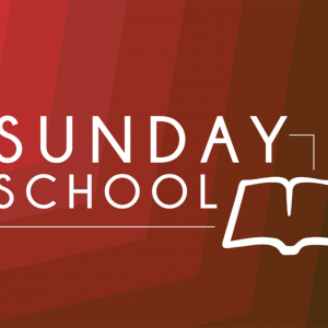 Sunday school Classes Start Feb 7, 2021